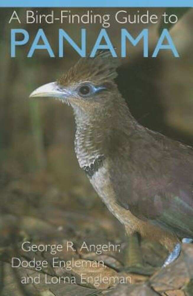A Bird-Finding Guide to Panama, Paperback