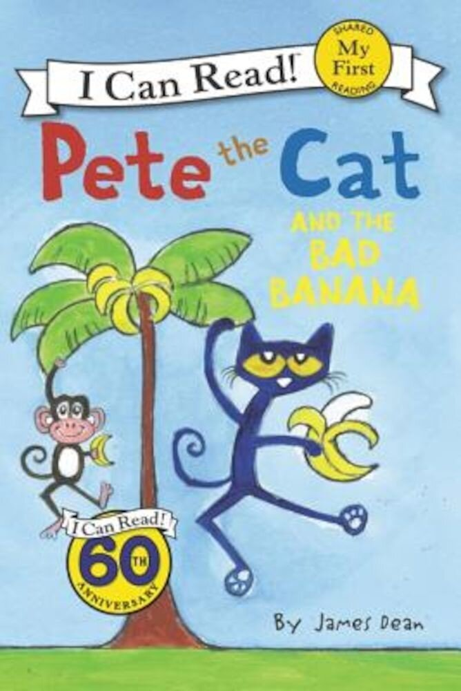 Pete the Cat and the Bad Banana, Paperback