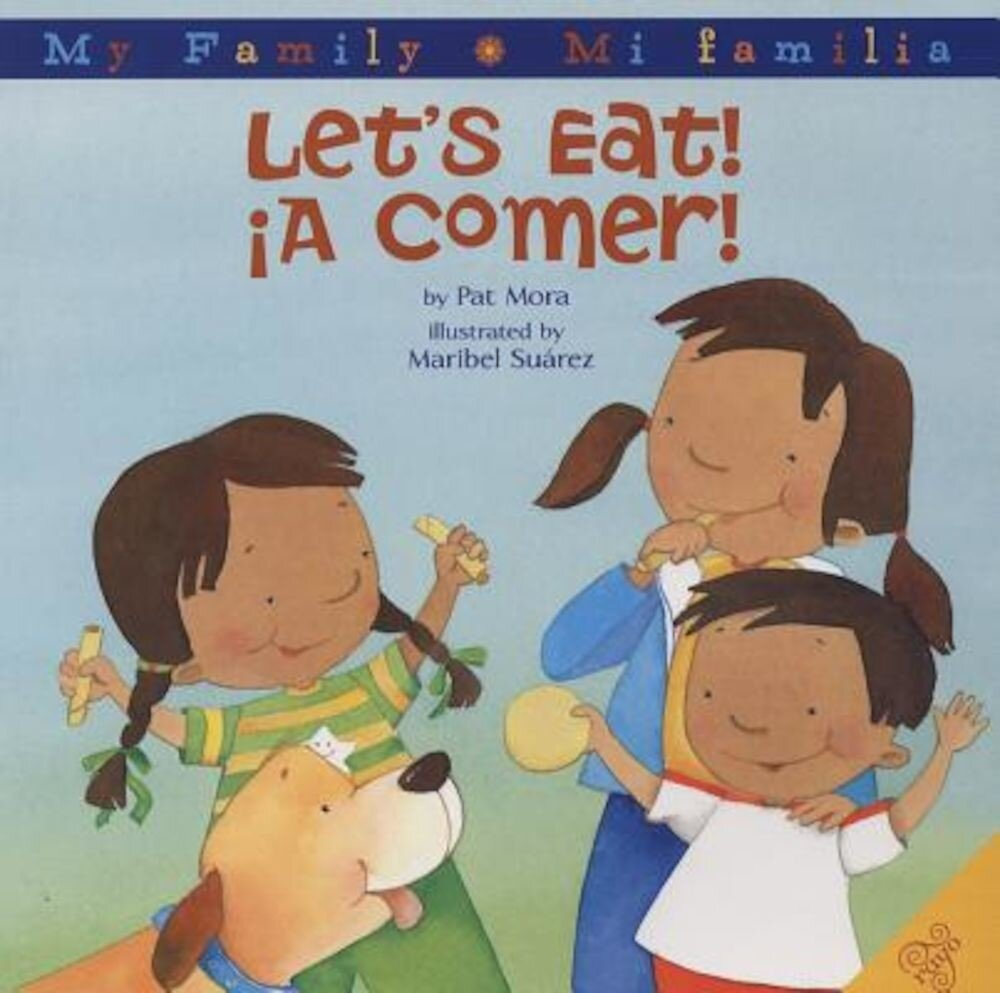 Let's Eat!/A Comer!, Hardcover