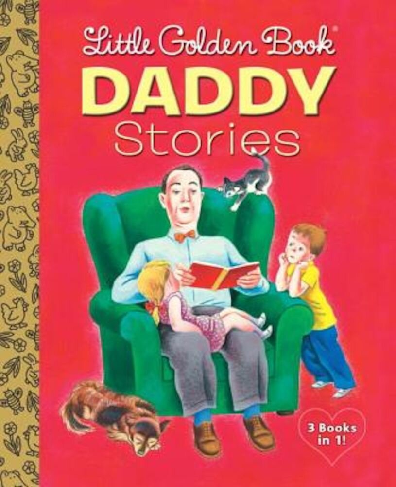 Little Golden Book Daddy Stories, Hardcover
