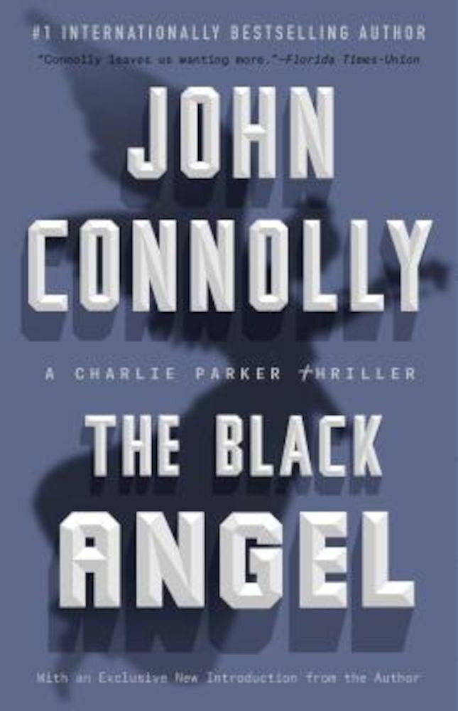 The Black Angel: A Charlie Parker Thriller, Paperback