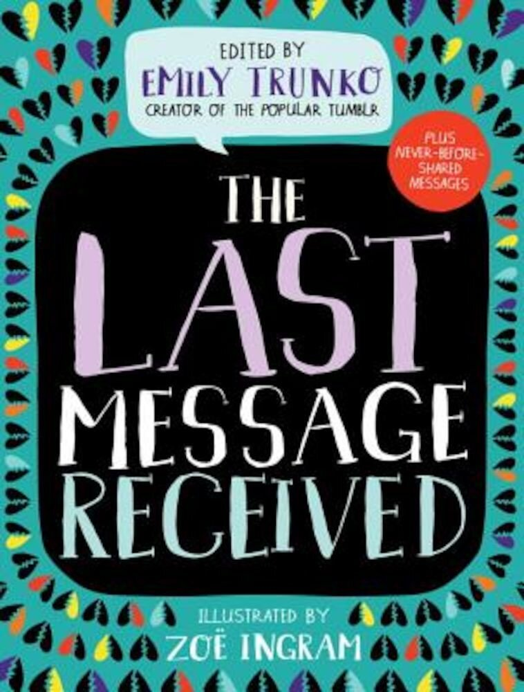 The Last Message Received, Hardcover