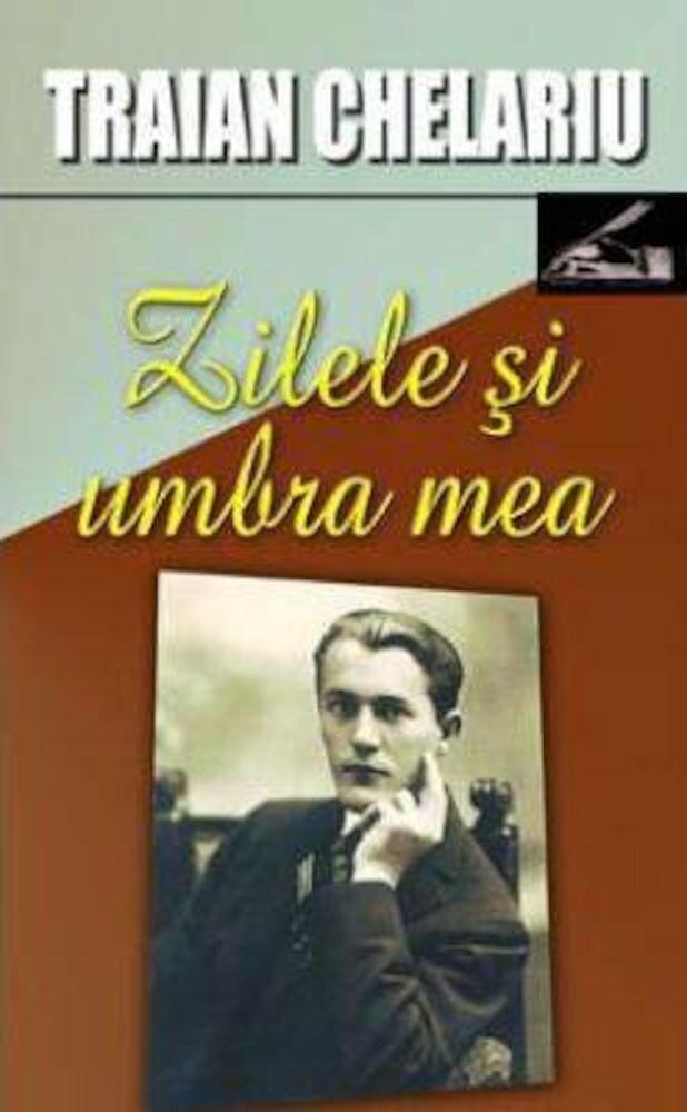 Coperta Carte Zilele si umbra mea, vol. 1