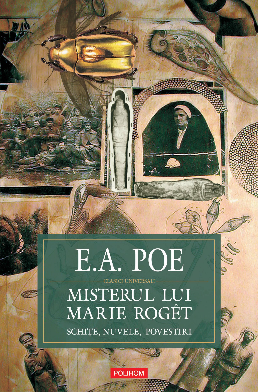 Misterul lui Marie Roget. Schite, nuvele, povestiri (eBook)