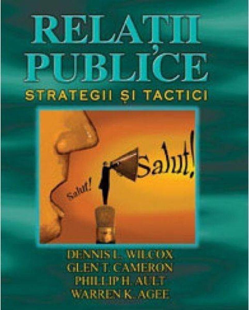 Relatii publice. Strategii si tactici