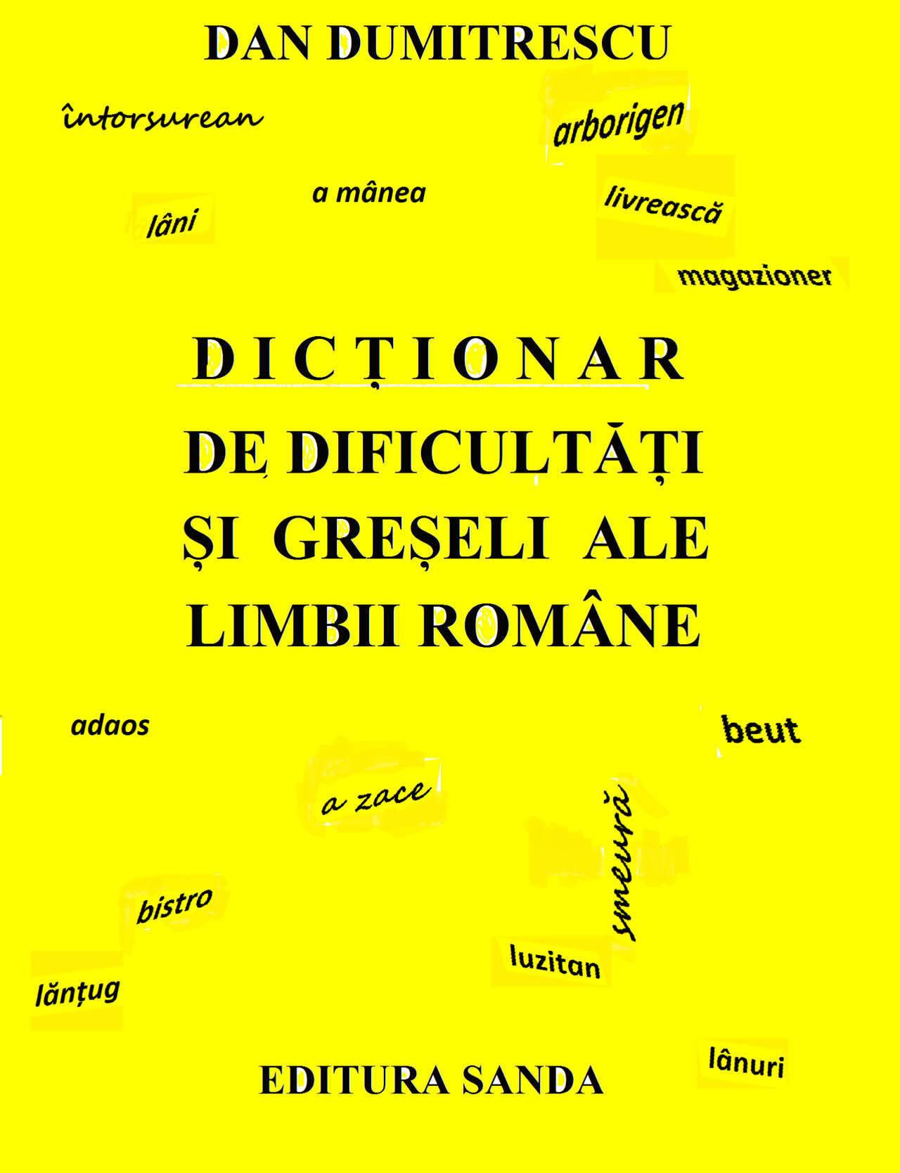 Dictionar de dificultati si greseli ale limbii romane (eBook)