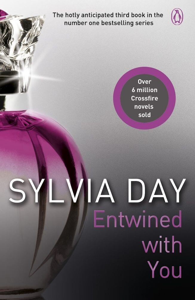 Entwined With You: Crossfire Book 3