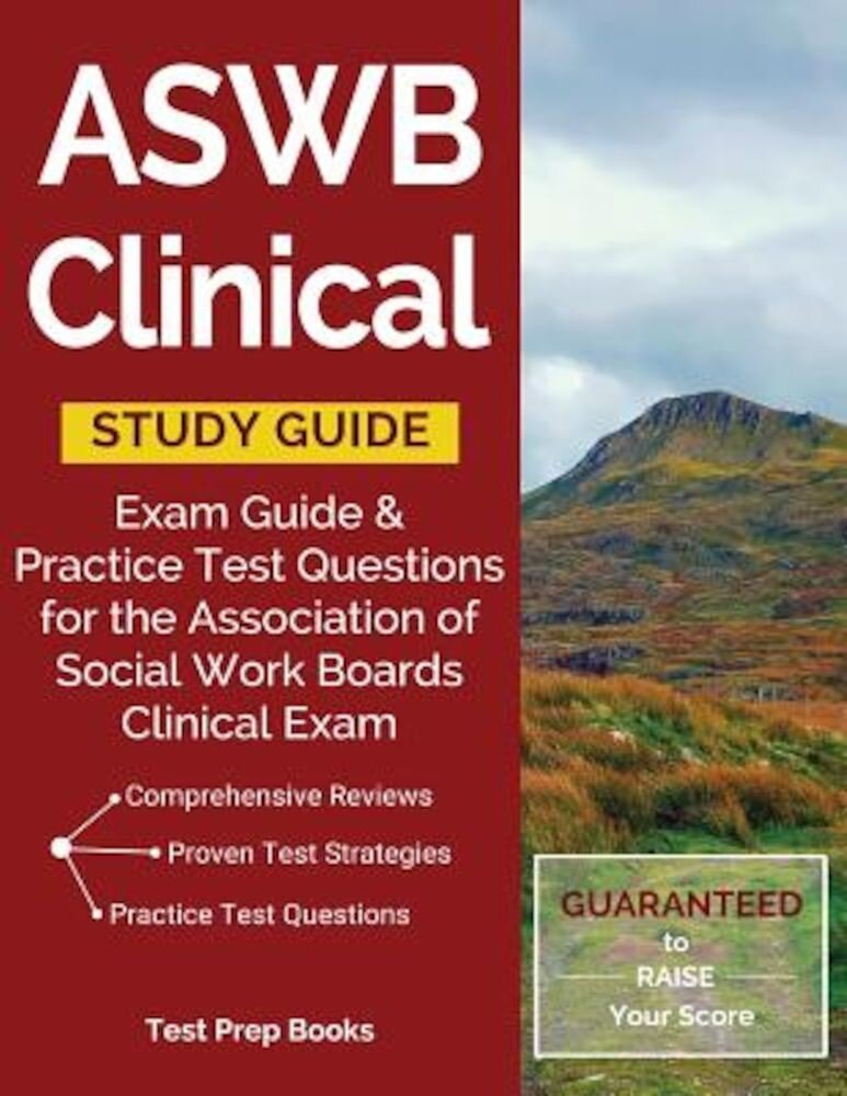 Aswb Clinical Study Guide: Exam Review & Practice Test Questions for the Association of Social Work Boards Clinical Exam, Paperback