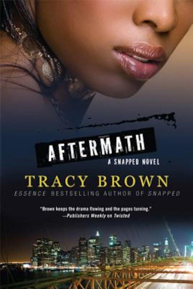 Aftermath: A Snapped Novel, Paperback