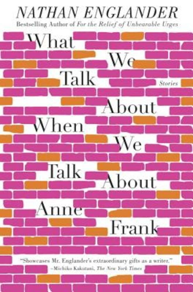 What We Talk about When We Talk about Anne Frank, Paperback
