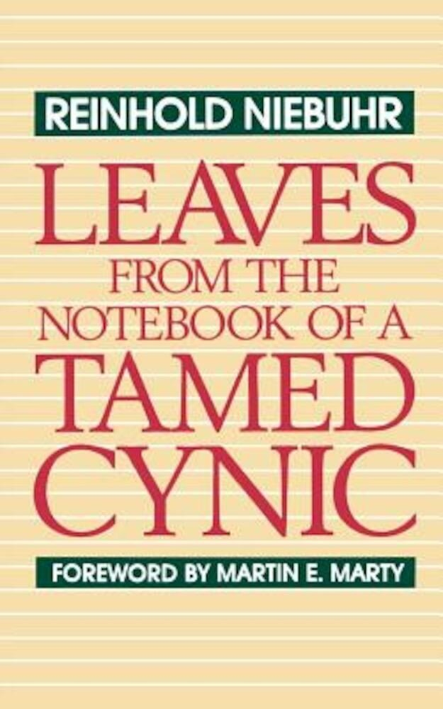 Leaves from the Notebook of a Tamed Cynic, Paperback