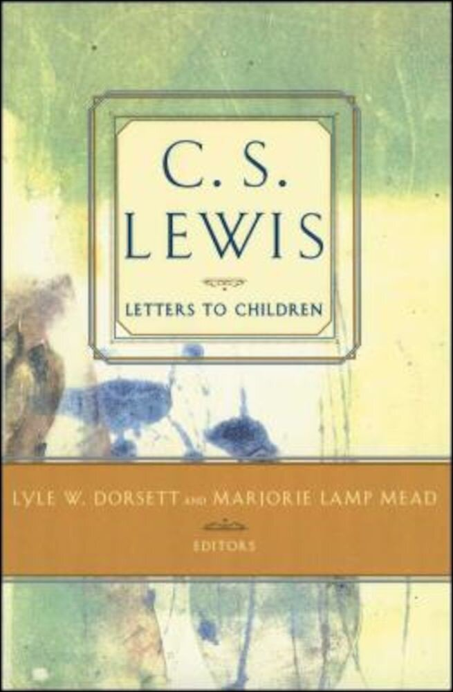 C. S. Lewis' Letters to Children, Paperback