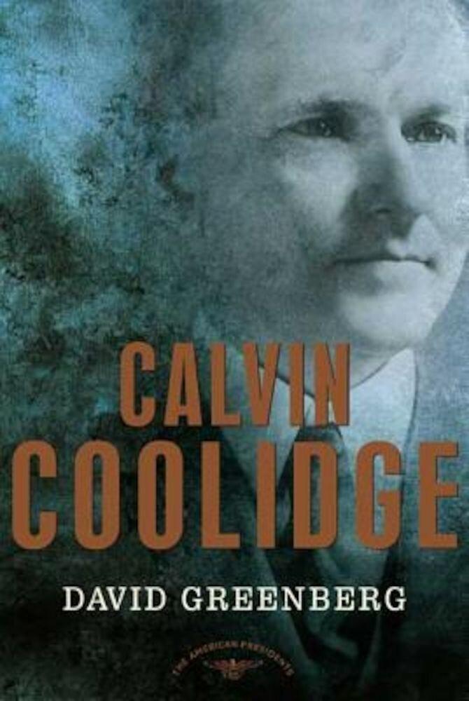 Calvin Coolidge, Hardcover