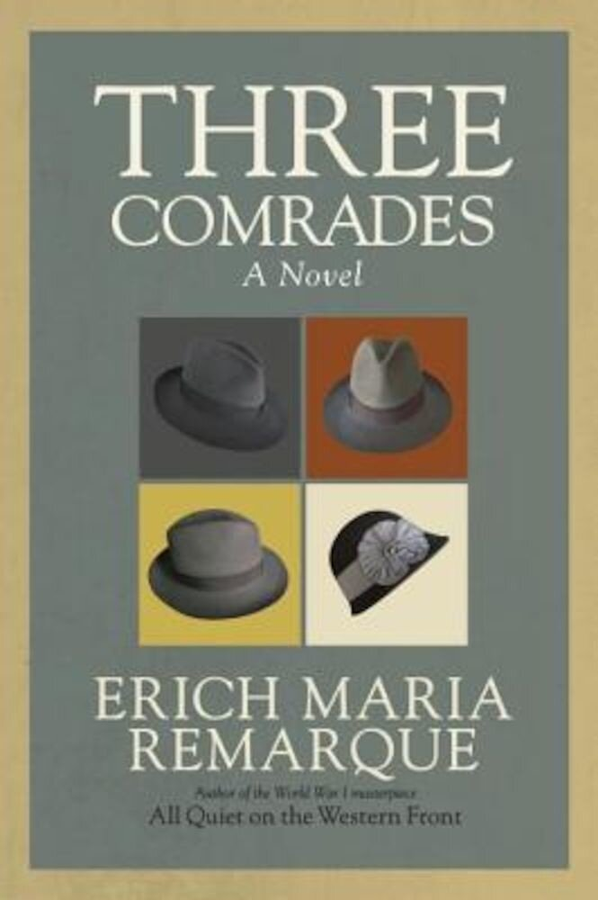 Three Comrades, Paperback