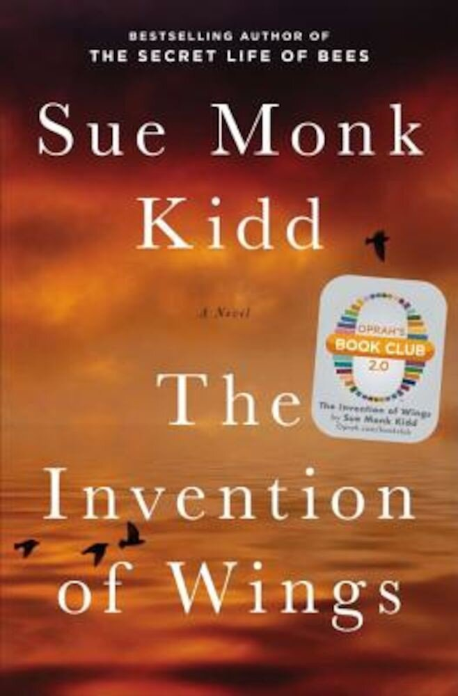 The Invention of Wings, Hardcover