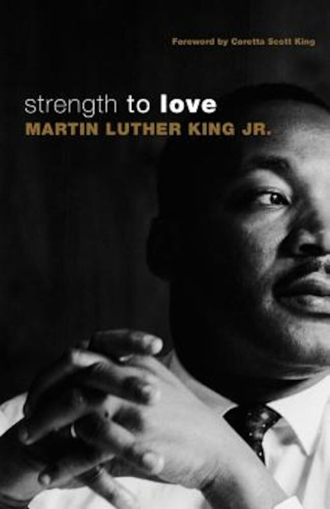 Strength to Love, Paperback