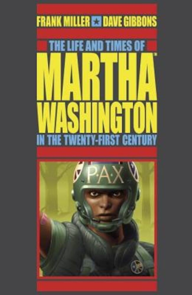 The Life and Times of Martha Washington in the Twenty-First Century (Second Edition), Paperback