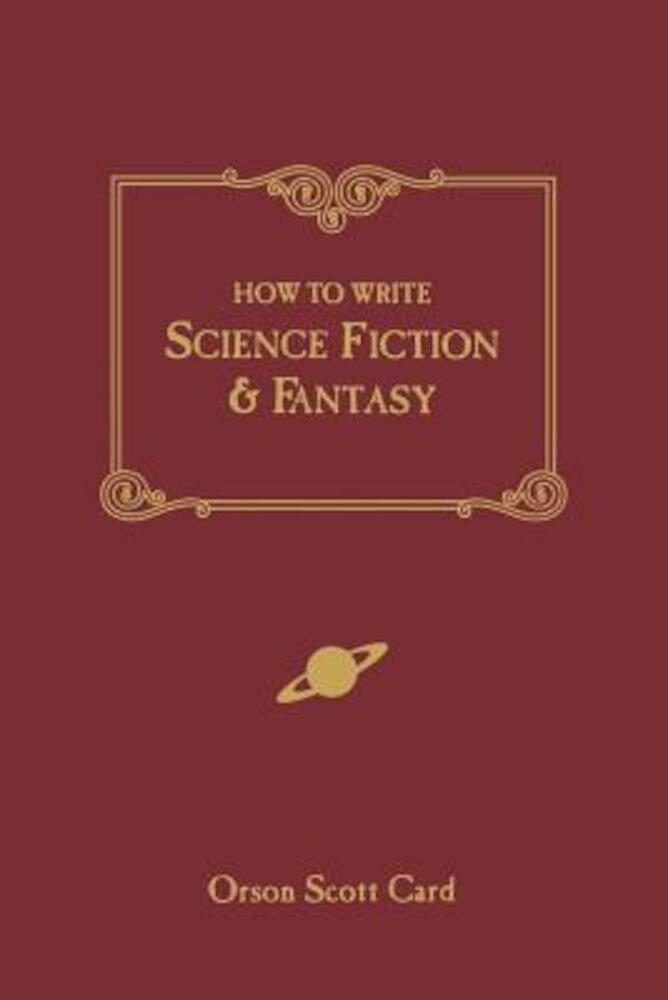 How to Write Science Fiction & Fantasy, Paperback