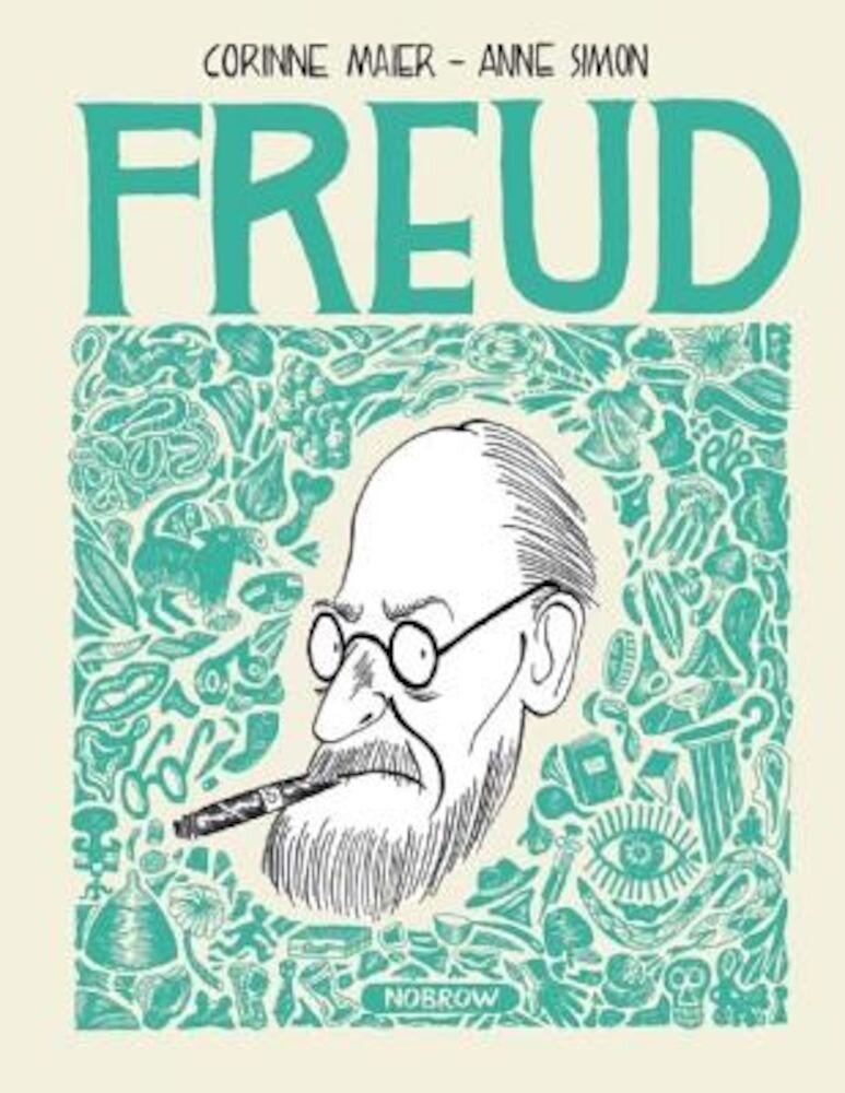 Freud: An Illustrated Biography, Hardcover