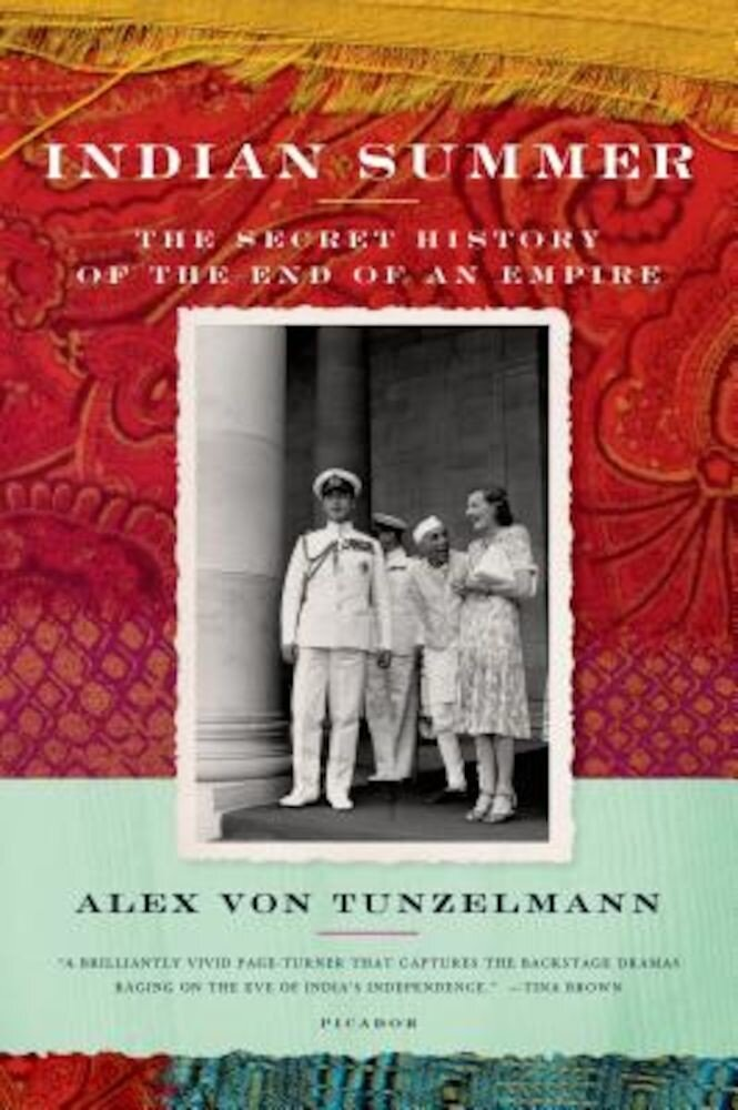 Indian Summer: The Secret History of the End of an Empire, Paperback