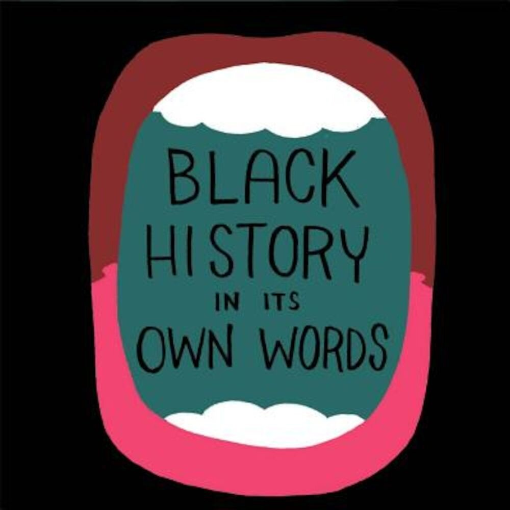 Black History in Its Own Words, Hardcover