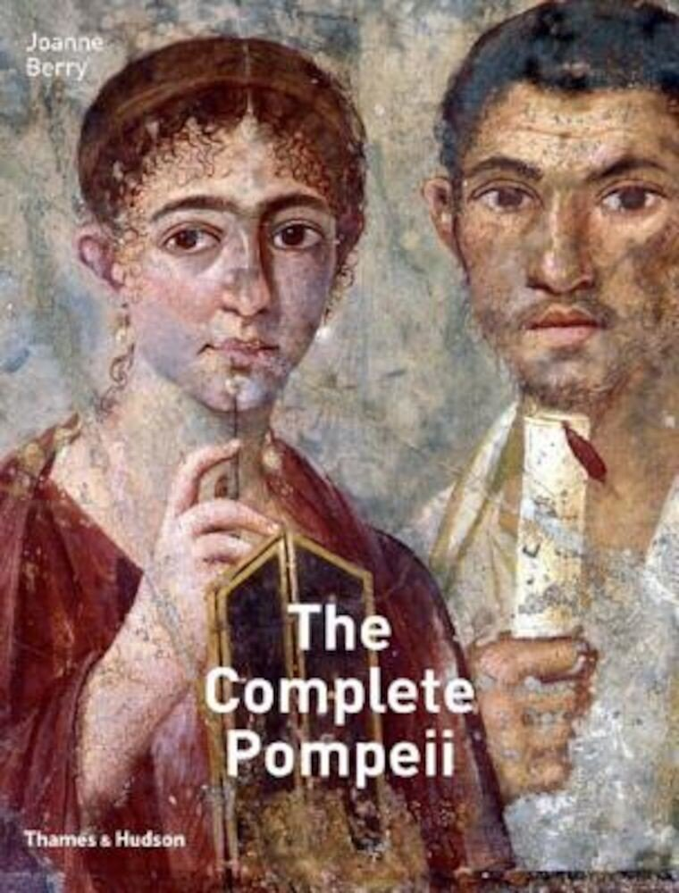 The Complete Pompeii, Hardcover
