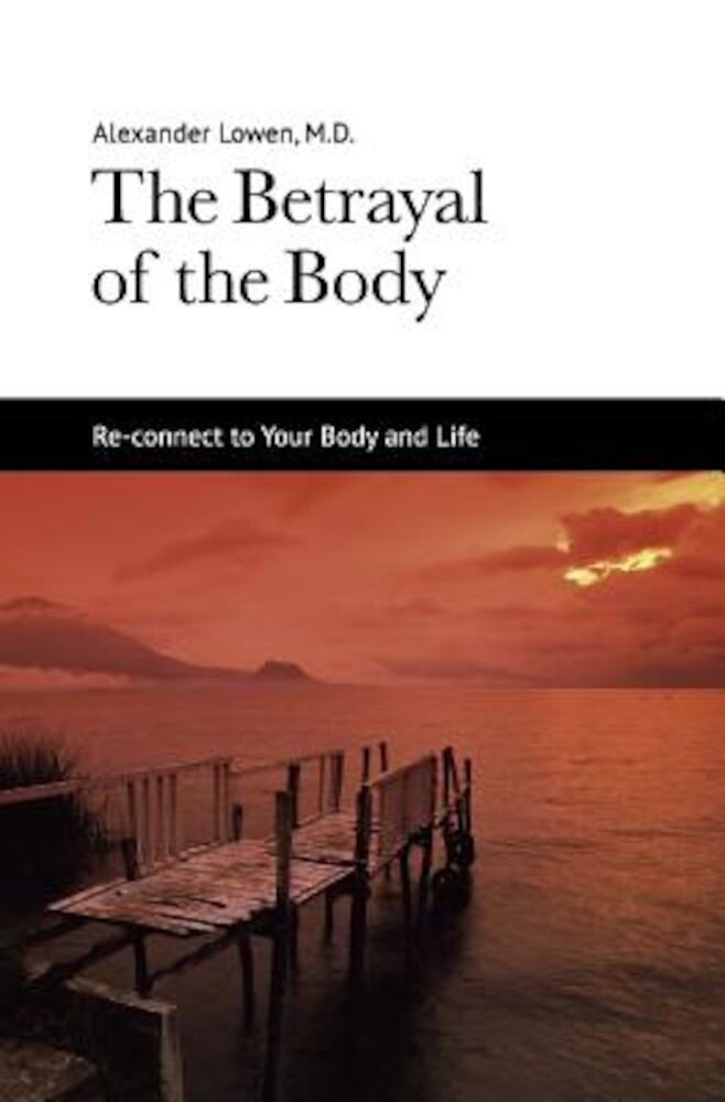 The Betrayal of the Body, Paperback