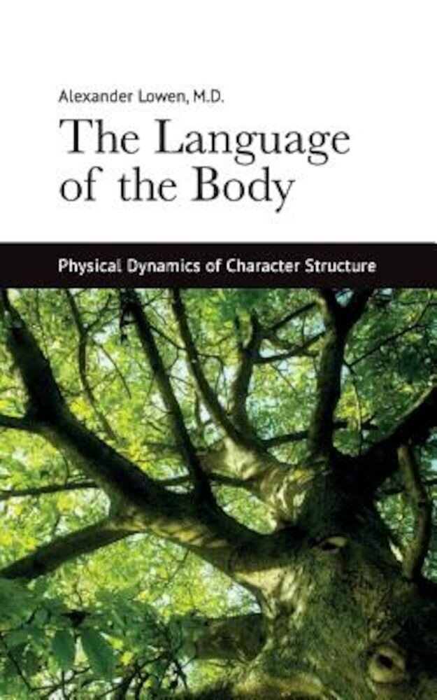 The Language of the Body, Paperback