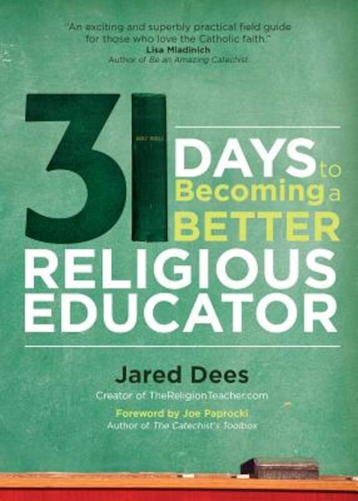 31 Days to Becoming a Better Religious Educator, Paperback