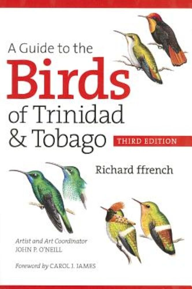A Guide to the Birds of Trinidad & Tobago, Paperback
