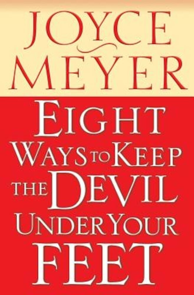 Eight Ways to Keep the Devil Under Your Feet, Paperback