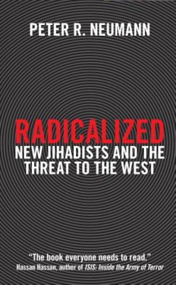 Radicalized: New Jihadists and the Threat to the West, Paperback