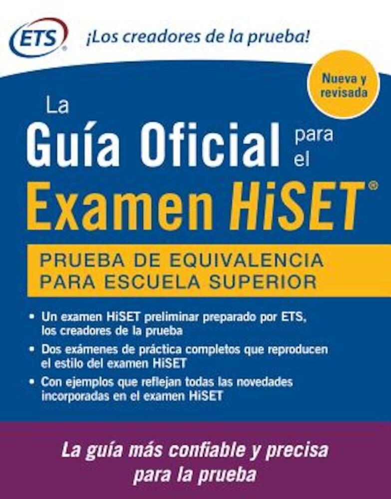 La Guia Oficial Para El Examen Hiset, Paperback