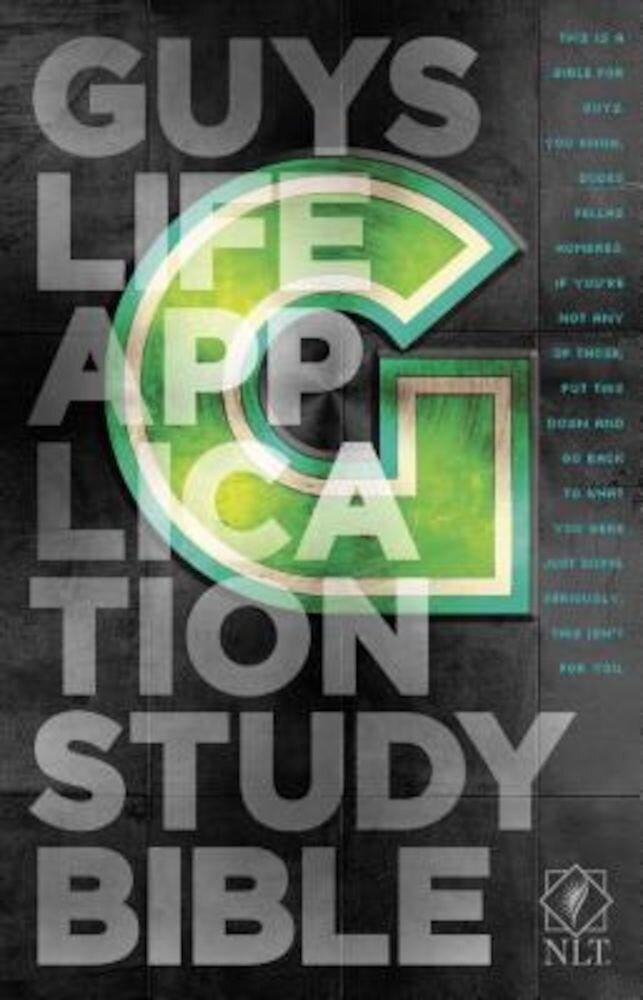 Guys Life Application Study Bible-NLT, Paperback