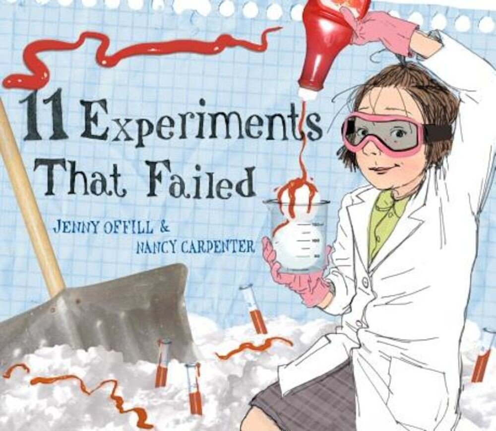 11 Experiments That Failed, Hardcover