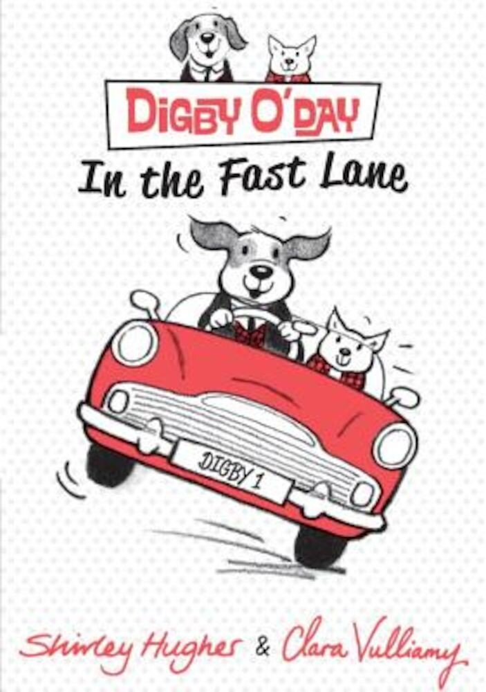 Digby O'Day in the Fast Lane, Hardcover