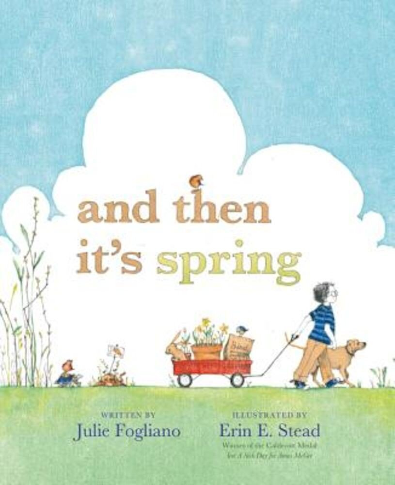 And Then It's Spring, Hardcover