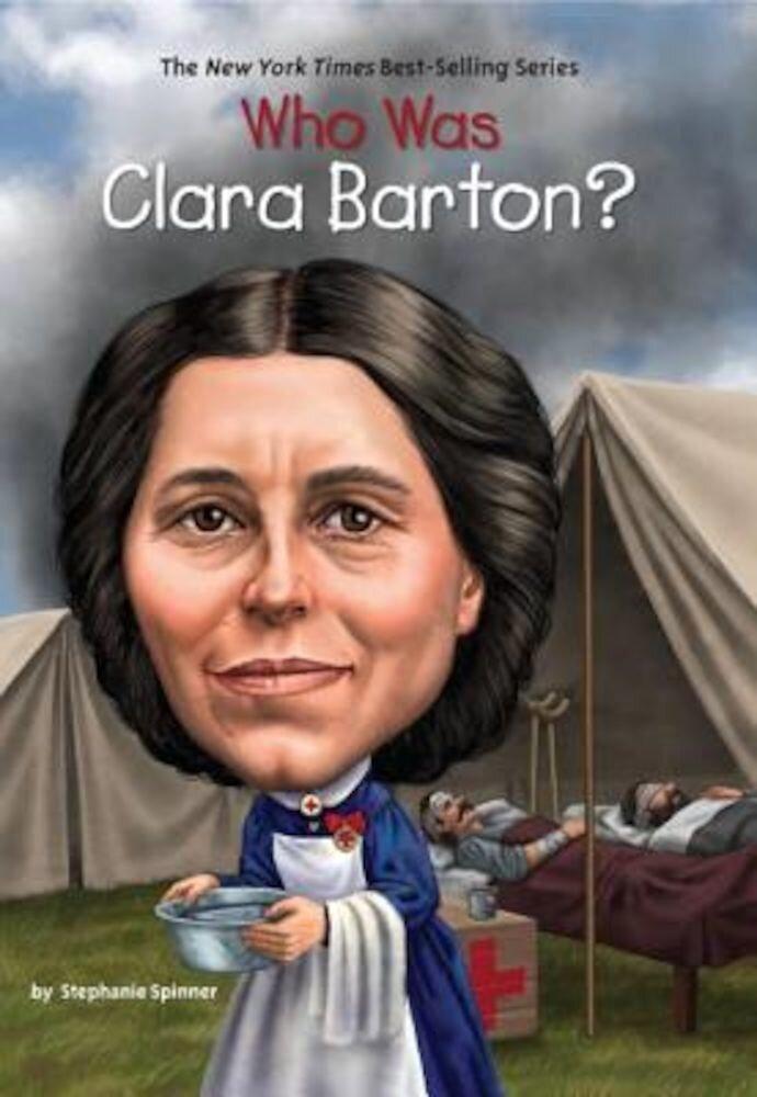Who Was Clara Barton?, Paperback