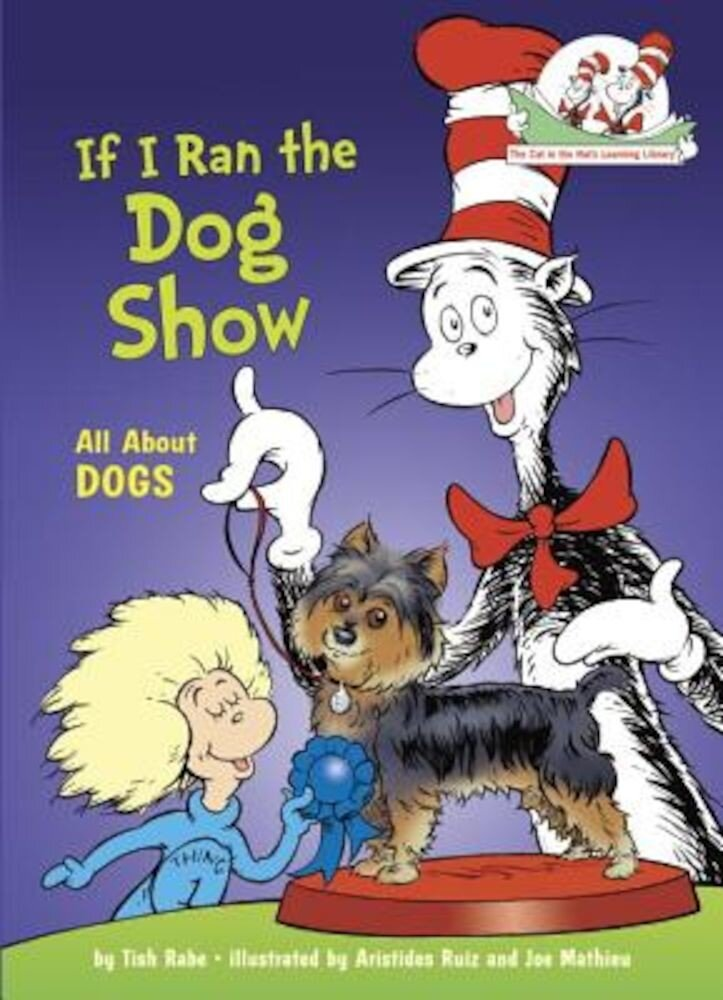 If I Ran the Dog Show, Hardcover