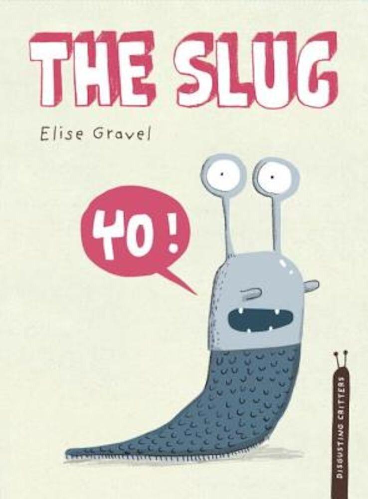 The Slug, Hardcover