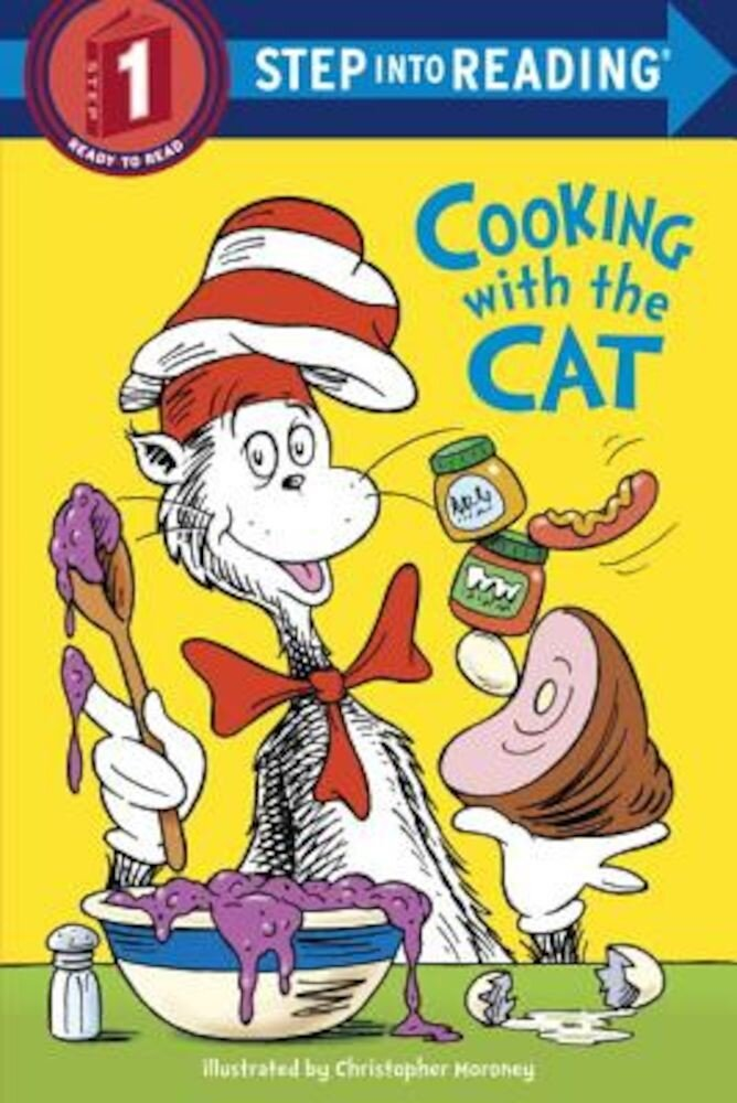 The Cat in the Hat: Cooking with the Cat (Dr. Seuss), Paperback