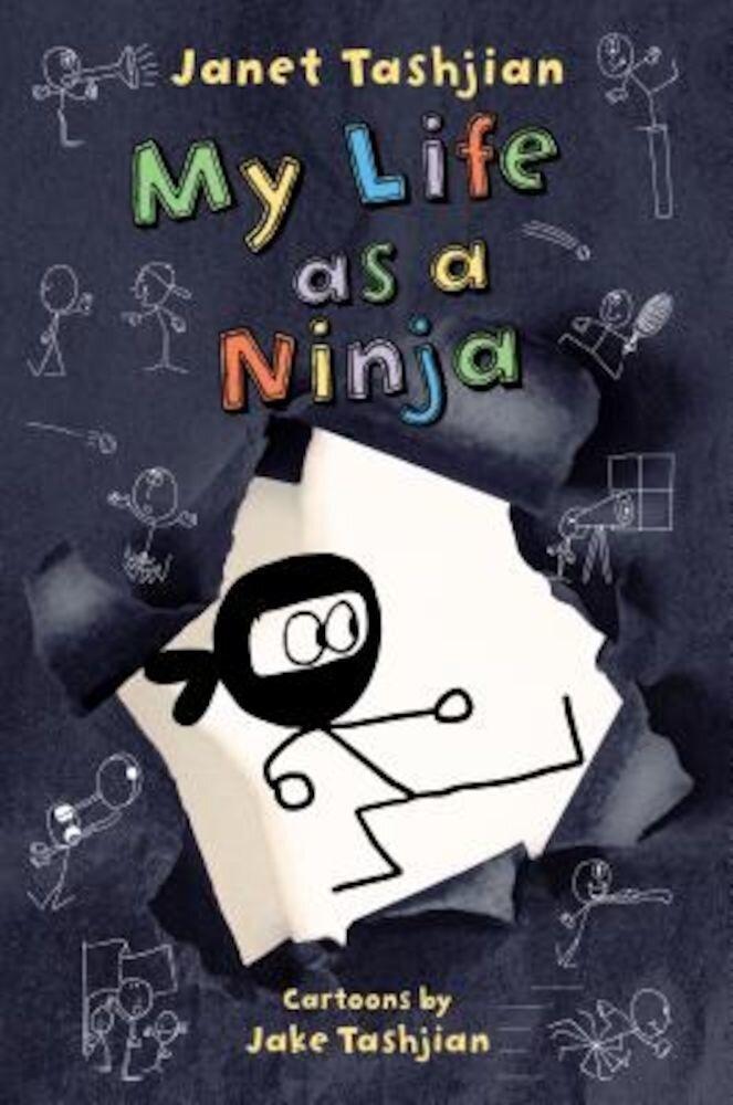 My Life as a Ninja, Hardcover