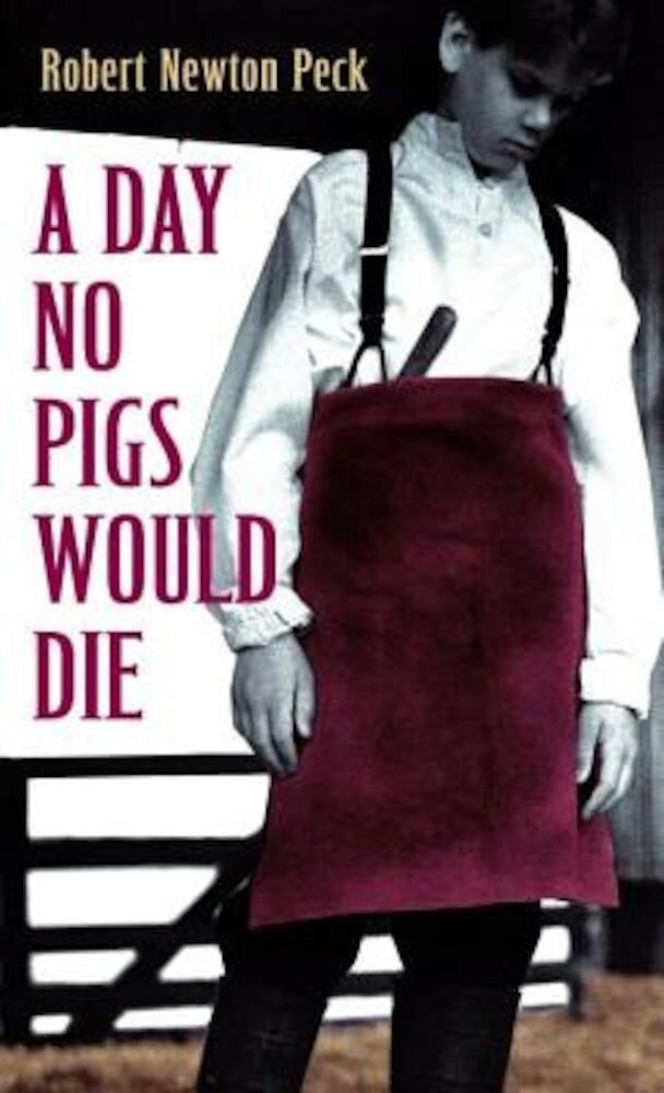 A Day No Pigs Would Die, Paperback