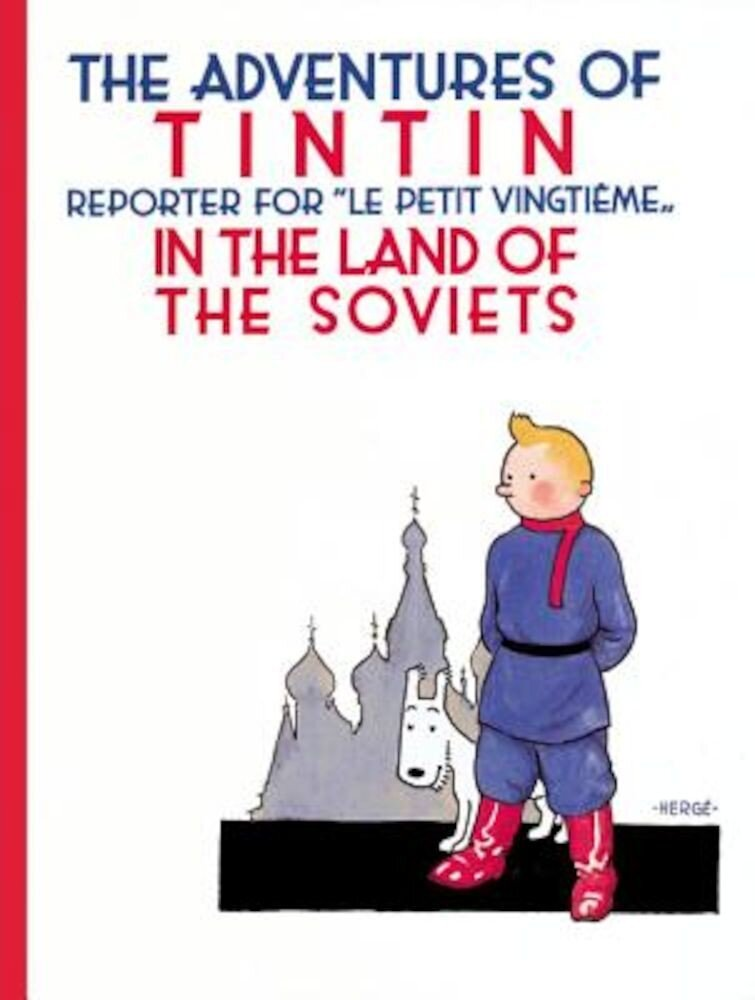 The Adventures of TinTin in the Land of the Soviets, Paperback
