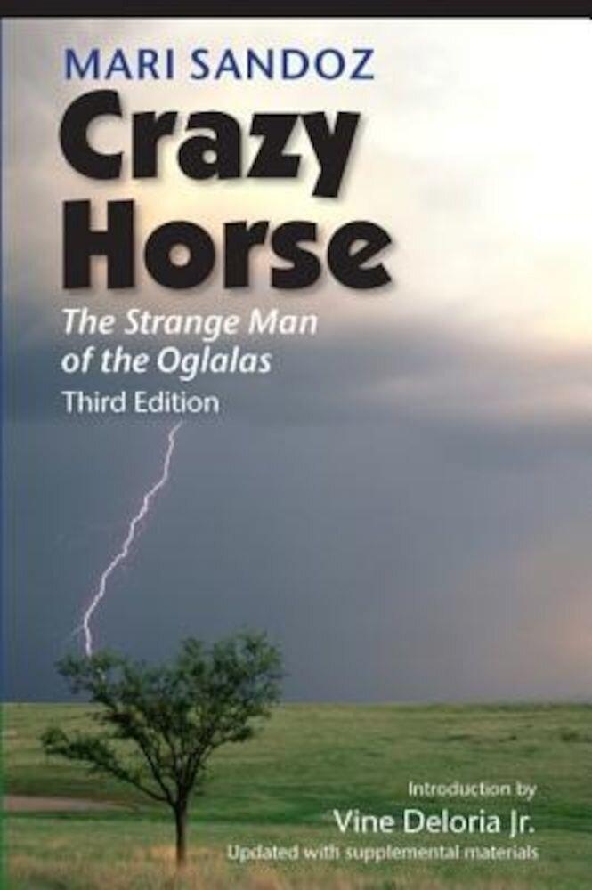 Crazy Horse: The Strange Man of the Oglalas, Paperback