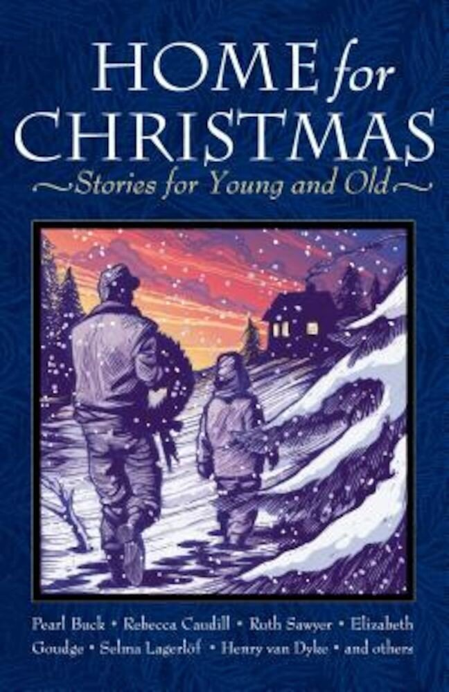 Home for Christmas: Stories for Young and Old, Paperback