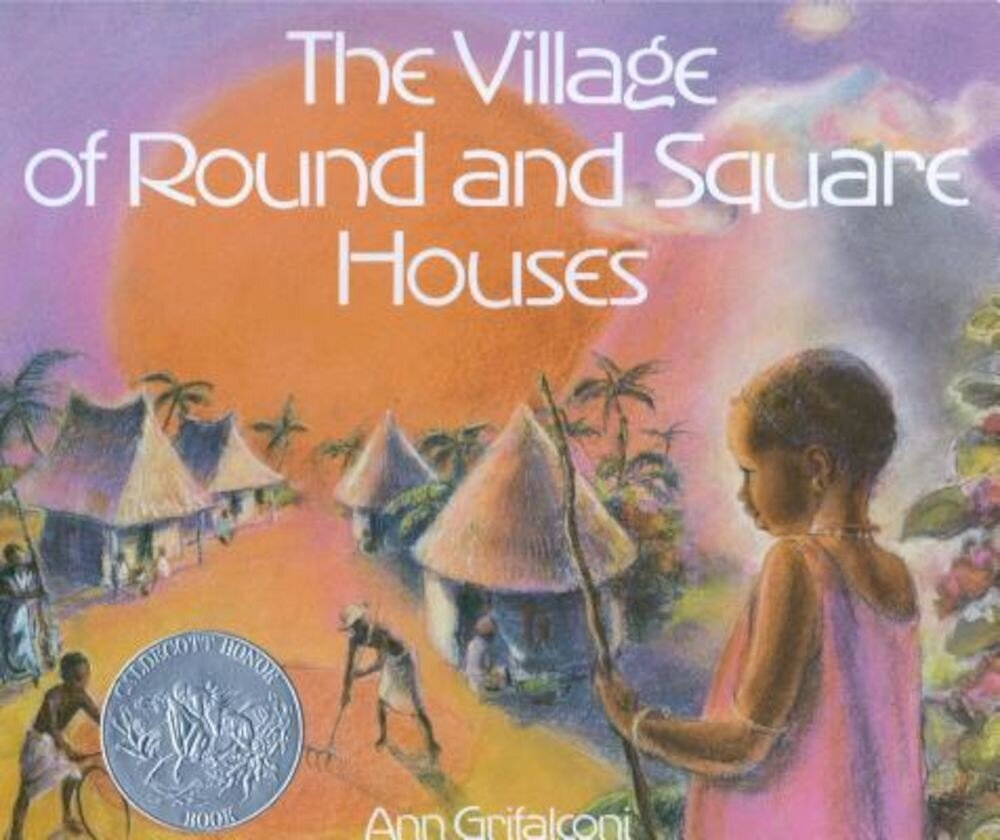 The Village of Round and Square Houses, Hardcover
