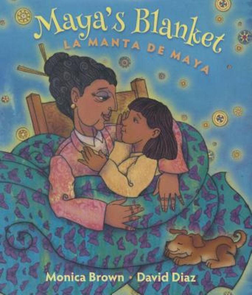 Maya's Blanket/La Manta de Maya, Hardcover