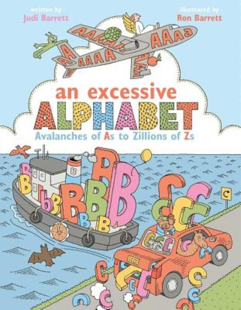 An Excessive Alphabet: Avalanches of as to Zillions of Zs, Hardcover