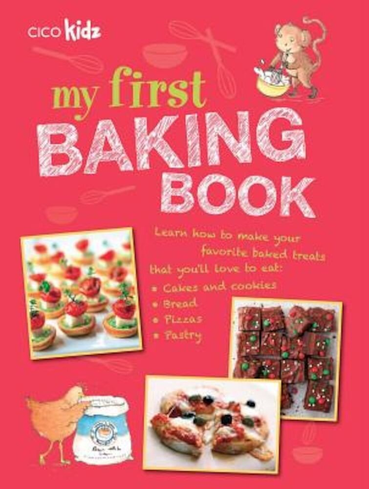 My First Baking Book: 35 Easy and Fun Recipes for Children Aged 7 Years +, Paperback